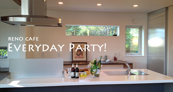 リノベス【RENOVES】 リノベーションストーリー Everyday Party!!